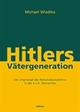Cover: Hitlers Vätergeneration