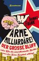 Cover: Arme Milliardäre!