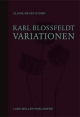 Cover: Ulrike Meyer Stump. Karl Blossfeldt: Variationen. Lars Müller Publishers, Zürich, 2020.