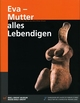 Cover: Eva - Mutter alles Lebendigen