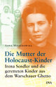 Cover: Die Mutter der Holocaust-Kinder