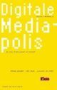 Cover: Digitale Mediapolis