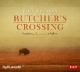 Cover: John Williams. Butcher´s Crossing - (7 CDs). Der Audio Verlag (DAV), Berlin, 2015.