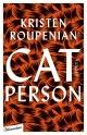 Cover: Kristen Roupenian. Cat Person - Storys. Blumenbar Verlag, Berlin, 2019.