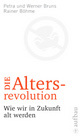 Cover: Die Altersrevolution