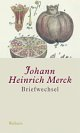 Cover: Johann Heinrich Merck: Briefwechsel