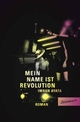 Cover: Mein Name ist Revolution