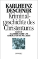 Cover: Kriminalgeschichte des Christentums