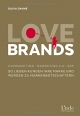 Cover: Silvia Danne. Love Brands - Communiting - Marketing 4.0. Linde Verlag, Wien, 2015.