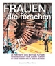 Cover: Bettina Flitner / Jeanne Rubner (Hg.). Frauen, die forschen - 25 Porträts von Bettina Flitner. Rolf Heyne Collection, Hamburg, 2008.