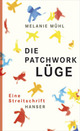Cover: Die Patchwork-Lüge