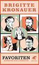 Cover: Brigitte Kronauer: Favoriten. Aufsätze zur Literatur