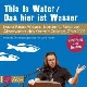 Cover: Wallace, David Foster: This Is Water / Das hier ist Wasser