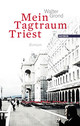 Cover: Mein Tagtraum Triest