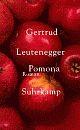 Cover: Gertrud Leutenegger. Pomona - Roman. Suhrkamp Verlag, 2004.