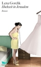 Cover: Lena Gorelik: Hochzeit in Jerusalem. Roman