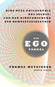 Cover: Der Ego-Tunnel