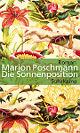 Cover: Marion Poschmann: Die Sonnenposition. Roman