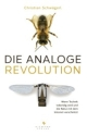 Cover: Die analoge Revolution
