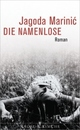 Cover: Jagoda Marinic: Die Namenlose. Roman